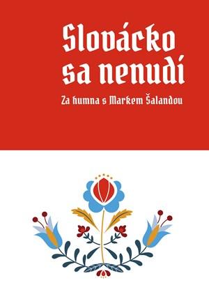 Slovácko sa nenudí
