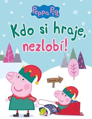 Peppa Pig - Kdo si hraje, nezlobí