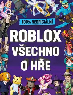 Roblox 100% neoficiální - Všechno o hře