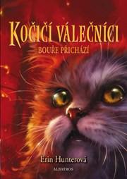 Kočičí válečníci (4) - Bouře přichází