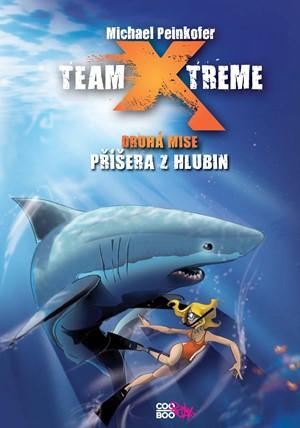 Team X-treme - Příšera z hlubin | Ilona Anna Fuchsová, Michael Peinkofer, Daniel Ernle