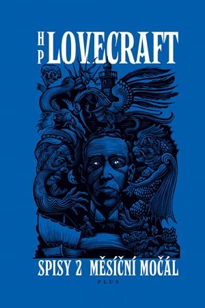Měsíční močál | Howard P. Lovecraft
