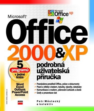 Microsoft Office 2000 a XP | Petr Městecký, kolektiv