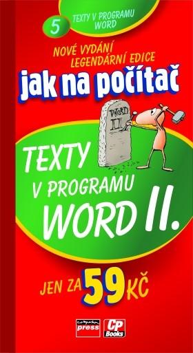 Jak na počítač Texty v programu Word II.   Jiří Hlavenka