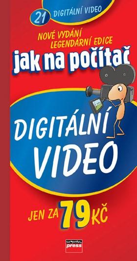 Jak na počítač Digitální video |