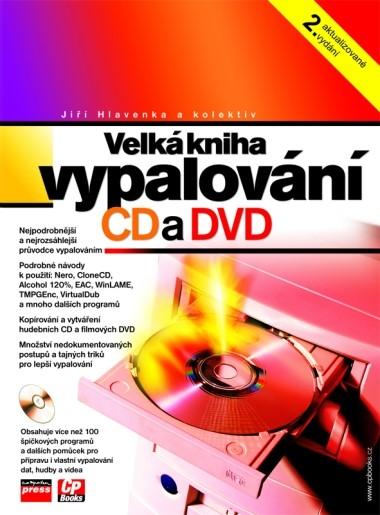Velká kniha vypalování CD a DVD | Jiří Hlavenka, kolektiv