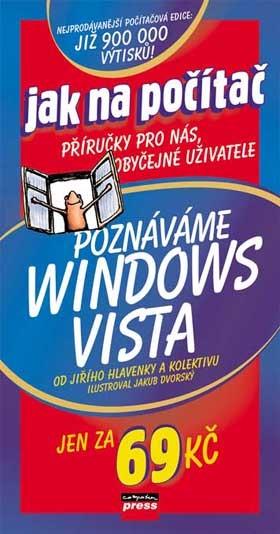 Poznáváme Windows Vista | kolektiv, Jiří Hlavenka