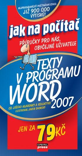 Texty v programu Word 2007 | Jiří Hlavenka, kolektiv