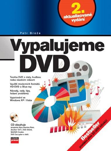 Vypalujeme DVD, 2. aktualizované vydání | Petr Broža