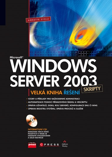 Microsoft Windows Server 2003 Skripty | Annette Stolz
