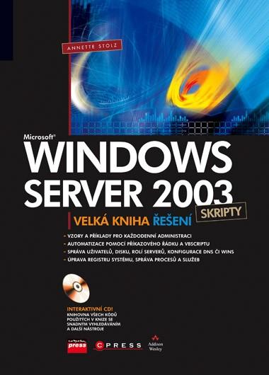 Microsoft Windows Server 2003 Skripty   Annette Stolz