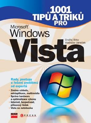1001 tipů a triků pro Microsoft Windows Vista | Ondřej Bitto, Vladislav Janeček