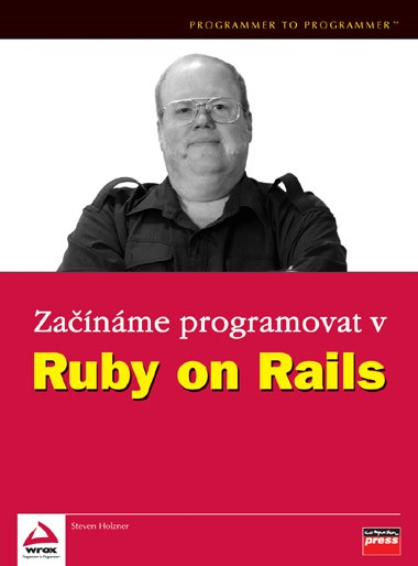 Začínáme programovat v Ruby on Rails | Steven Holzner