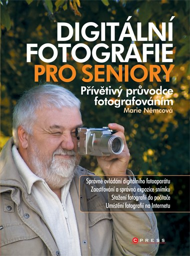 Digitální fotografie pro seniory | Marie Němcová