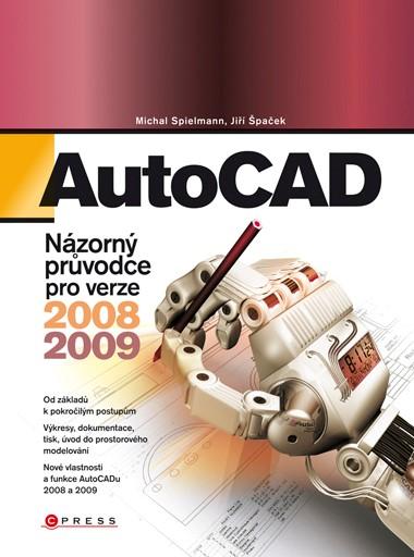 AutoCAD   Jiří Špaček, Michal Spielmann