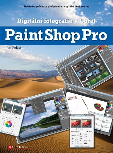 Digitální fotografie v Corel Paint Shop Pro | Jan Polzer