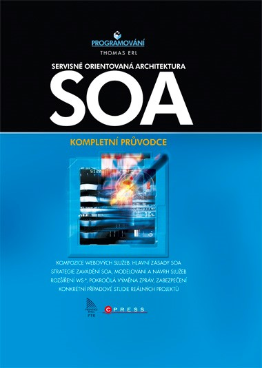 SOA Servisně orientovaná architektura | Thomas Erl