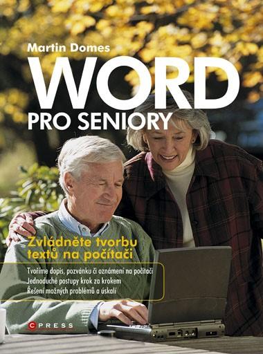 Word pro seniory | Martin Domes
