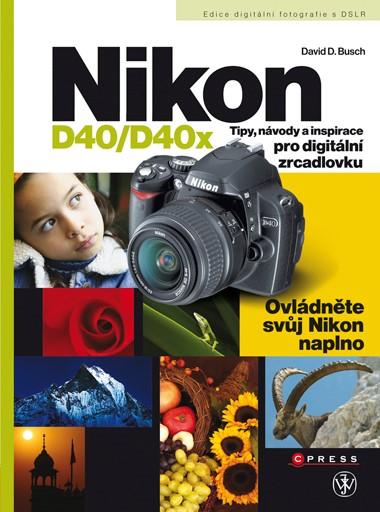 Nikon D40/D40x   David D. Busch