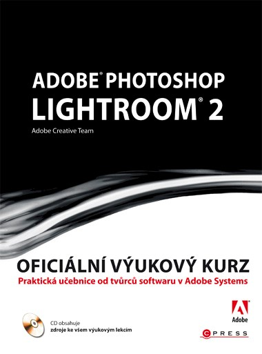 Adobe Photoshop Lightroom 2 | Adobe Creative Team