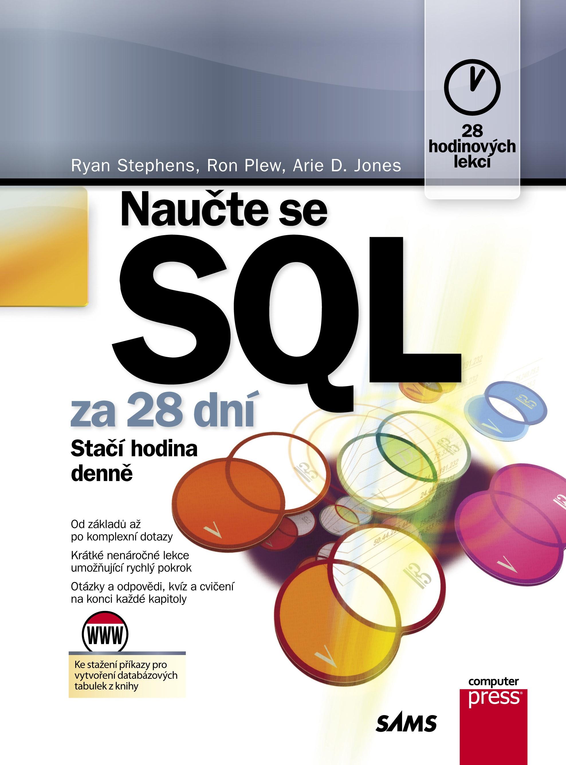 Naučte se SQL za 28 dní | Arie D. Jones, Ron Plew, Ryan K. Stephens