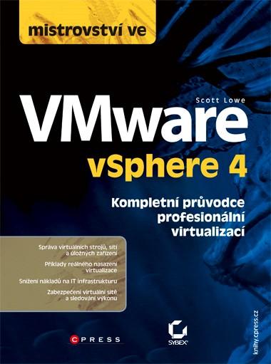 Mistrovství ve VMware vSphere 4   Scott Lowe