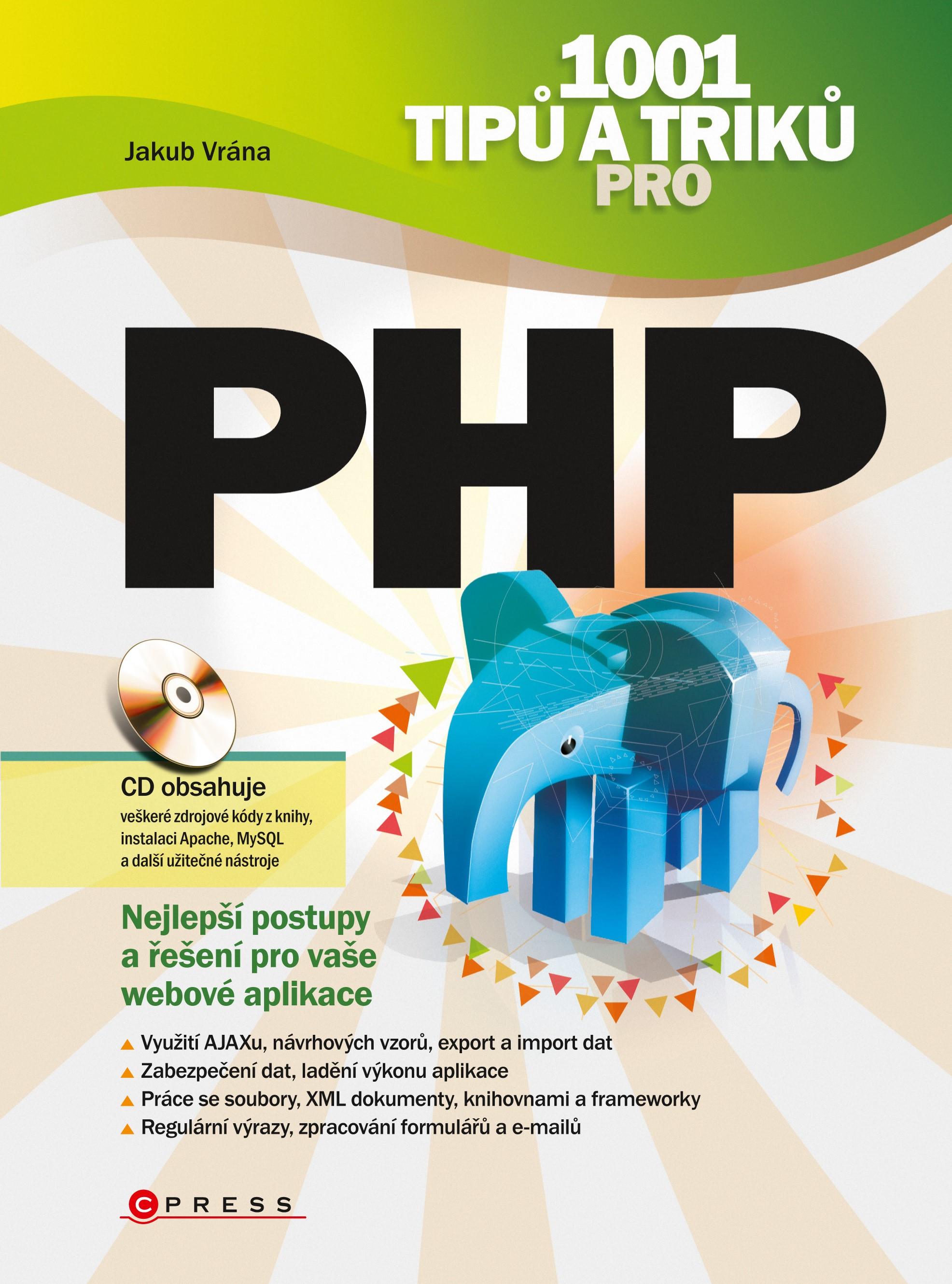 1001 tipů a triků pro PHP   Jakub Vrána