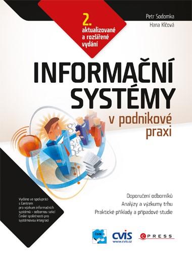 Informační systémy v podnikové praxi   Hana Klčová, Petr Sodomka