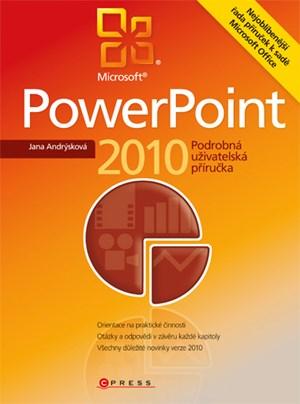 Microsoft PowerPoint 2010 | Jana Andrýsková
