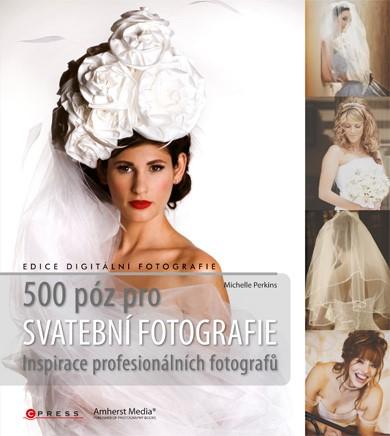 500 póz pro svatební fotografie | Michelle Perkins