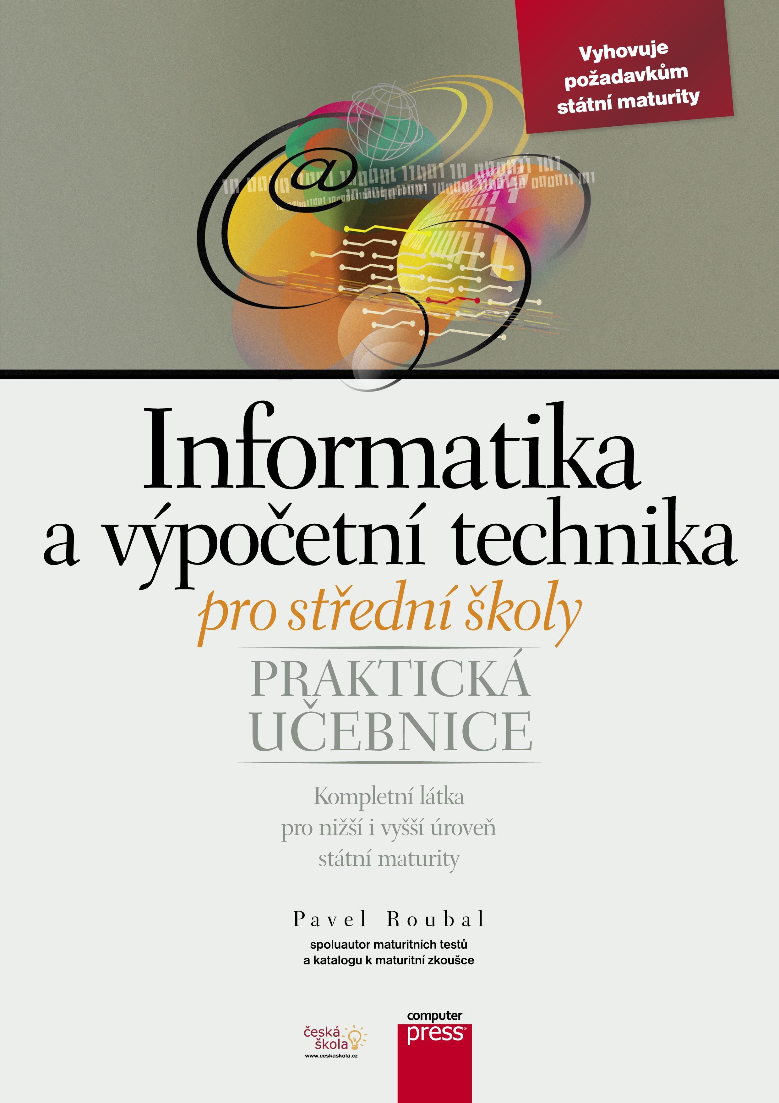 Informatika a výpočetní technika pro střední školy | Pavel Roubal