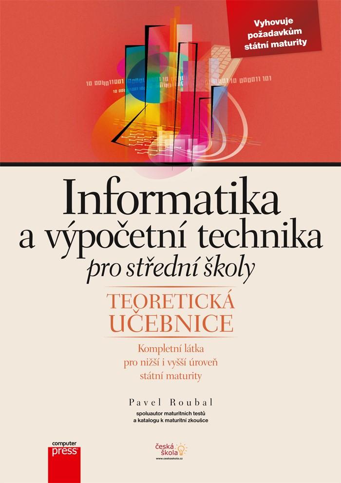 Informatika a výpočetní technika pro střední školy   Pavel Roubal