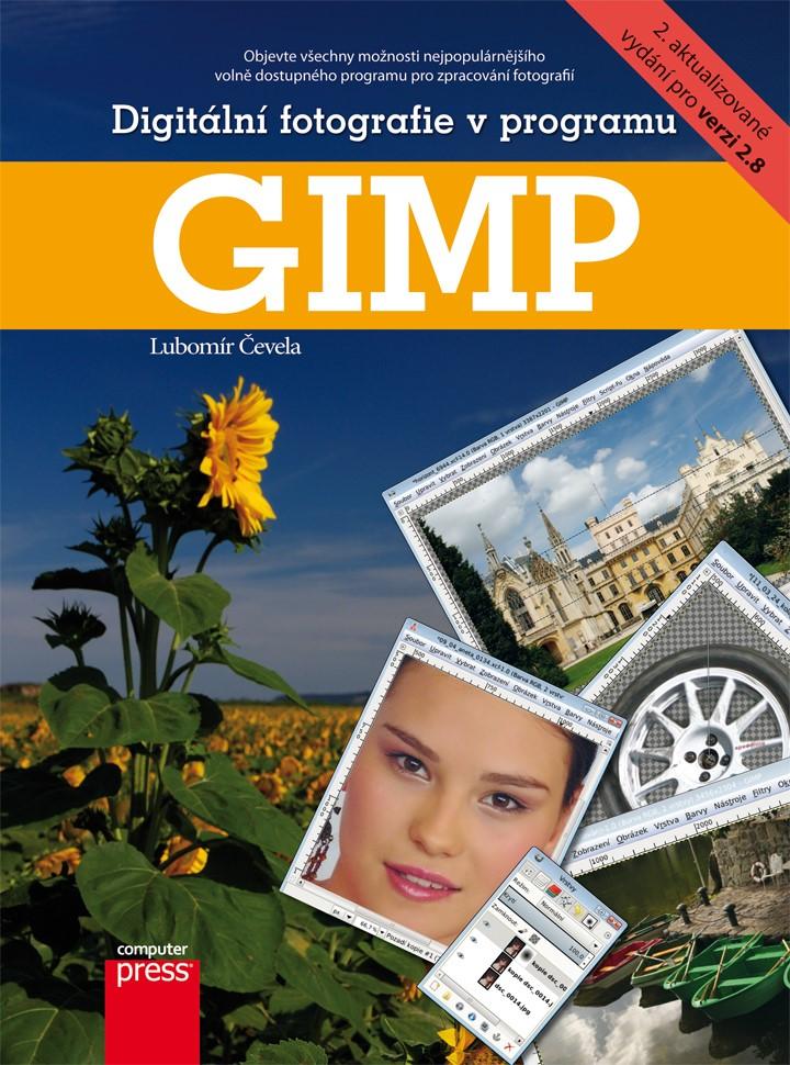 Digitální fotografie v programu GIMP | Lubomír Čevela