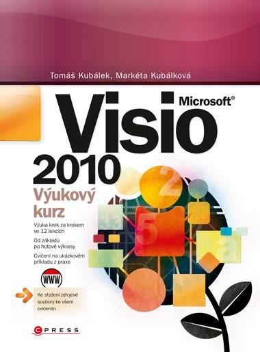 Microsoft Visio 2010 | Tomáš Kubálek, Markéta Kubálková