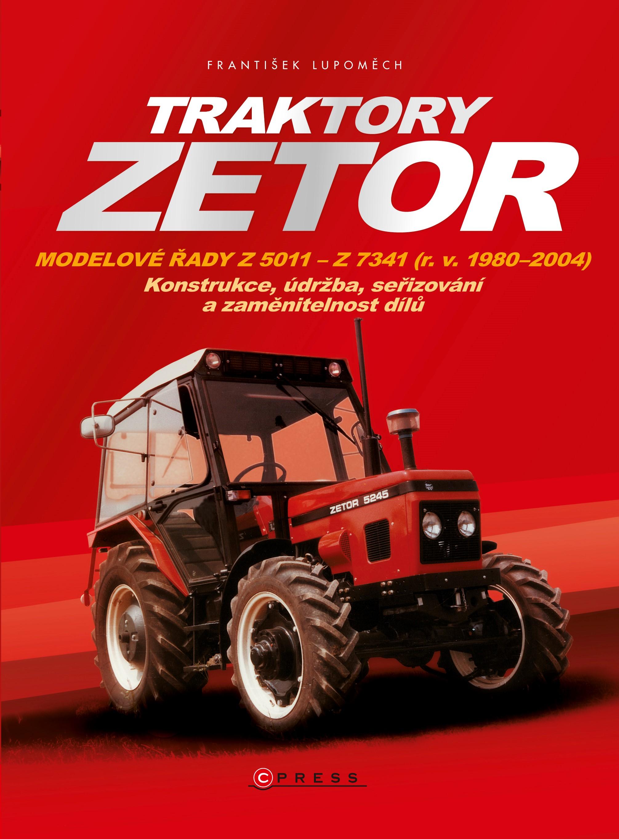 Traktory Zetor | František Lupoměch