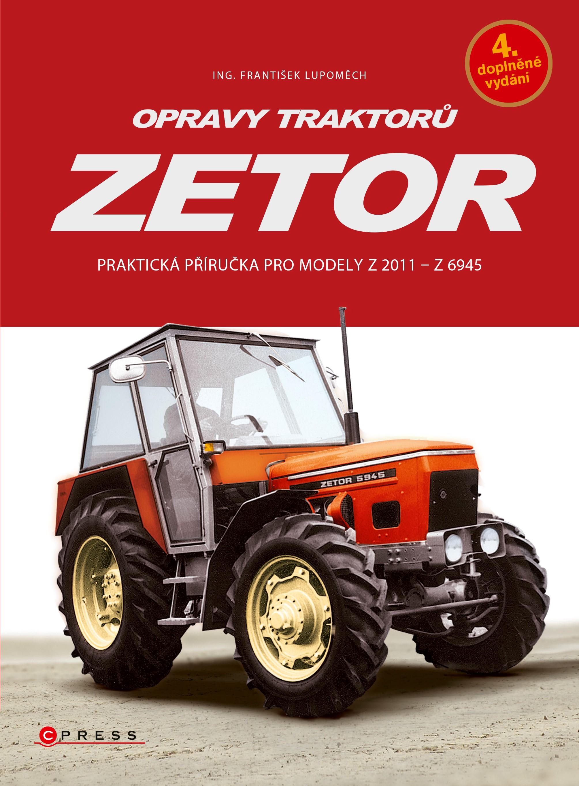 OPRAVY TRAKTORŮ ZETOR (Z 2011- Z 6945) 4.