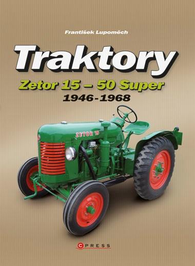 TRAKTORY ZETOR 15-50 SUPER (1946-1968)