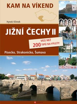 Jižní Čechy II - Šumava, Písecko, Strakonicko