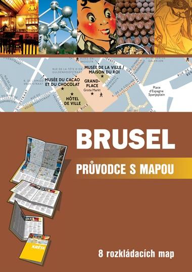BRUSEL PRŮVODCE S MAPOU