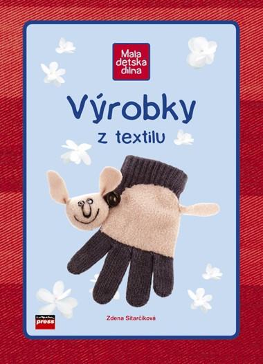 Výrobky z textilu | Zdena Sitarčíková