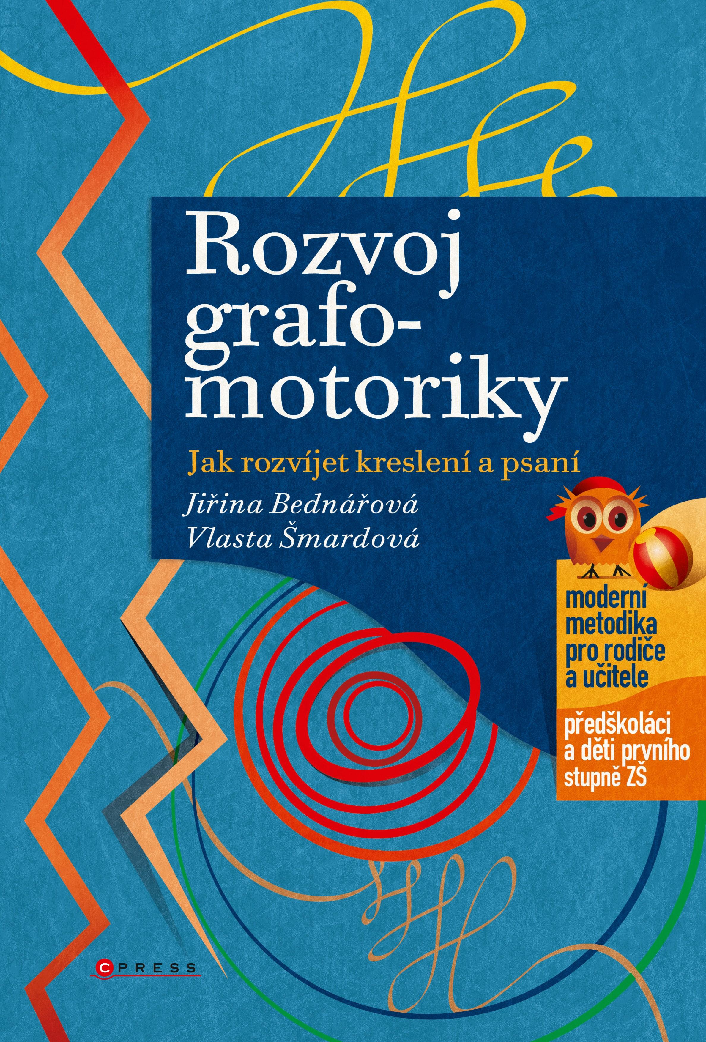 Rozvoj grafomotoriky | Jiřina Bednářová, Vlasta Šmardová