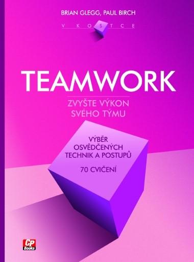 Teamwork v kostce | Brian Clegg, Paul Birch