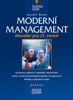 Moderní management   Jaromír Řezáč