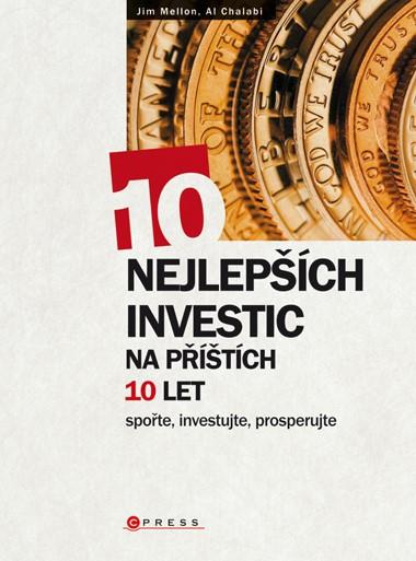 10 nejlepších investic na příštích 10 let | Jim Mellon, Al Chalabi