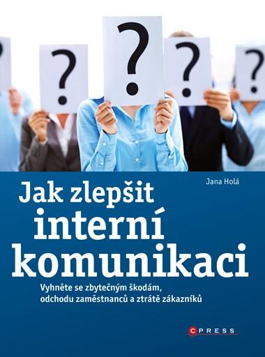Jak zlepšit interní komunikaci | Jana Holá
