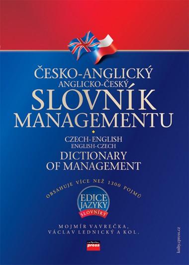 Česko-anglický, anglicko-český slovník managementu | Mojmír Vavrečka, Václav Lednický, kolektiv