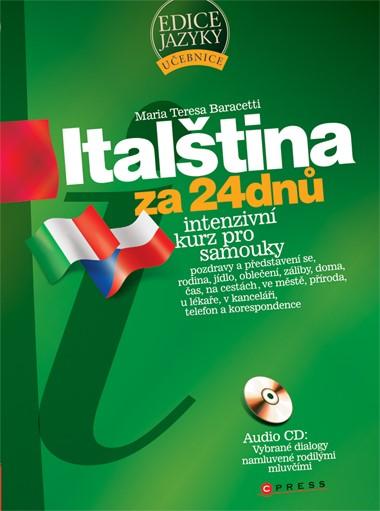 Italština za 24 dnů | Maria Teresa Baracetti