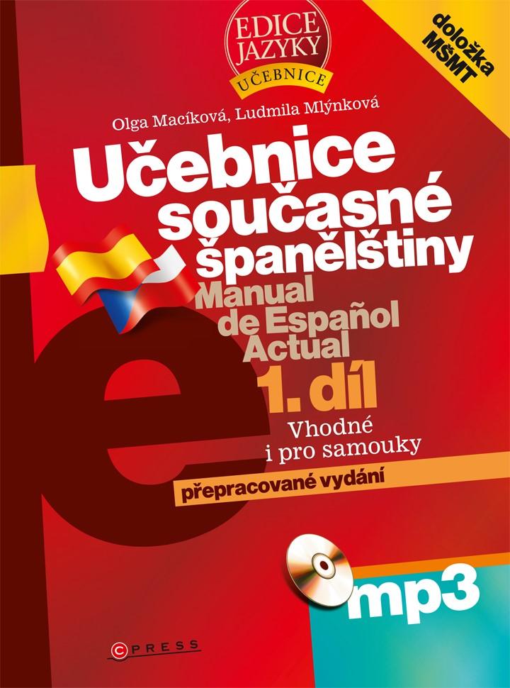 Učebnice současné španělštiny, 1. díl + mp3 | Ludmila Mlýnková, Olga Macíková