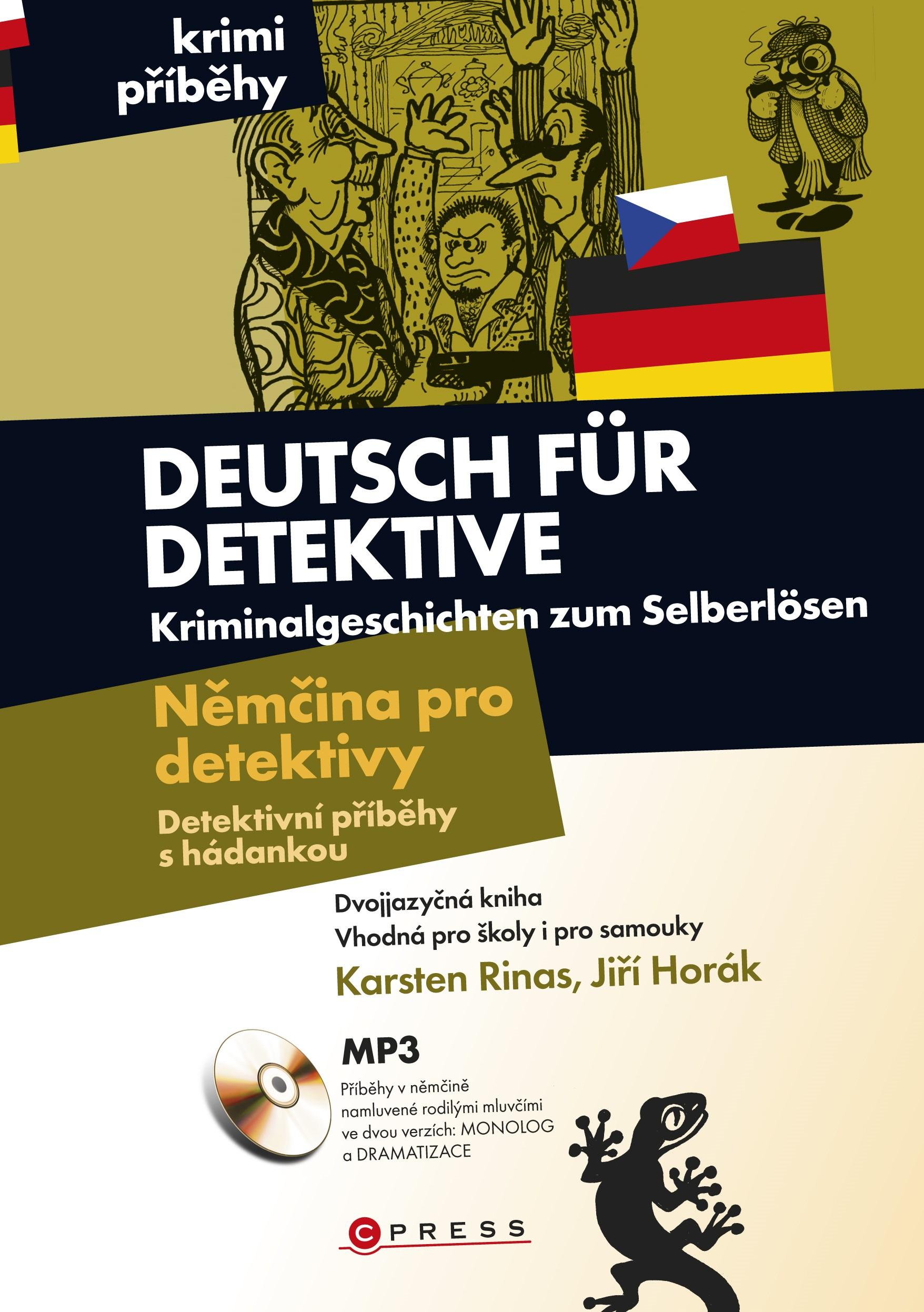 Němčina pro detektivy - Detektivní příběhy s hádankou | Karsten Rinas, Jiří Horák