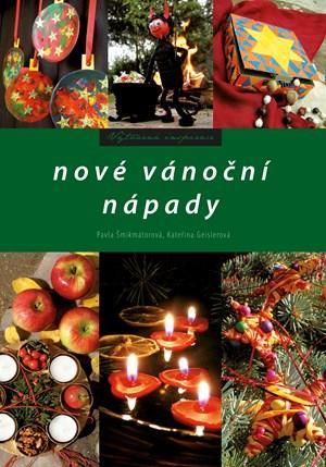 Nové vánoční nápady | Pavla Šmikmátorová, Kateřina Geislerová